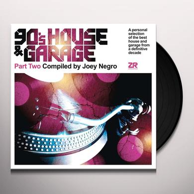 Joey Negro 90'S HOUSE & GARAGE PART TWO Vinyl Record