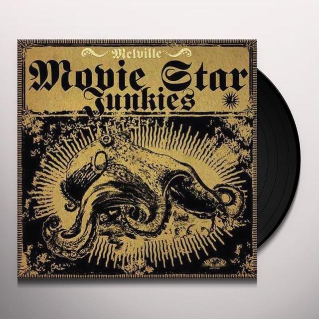 Movie Star Junkies MELVILLE Vinyl Record