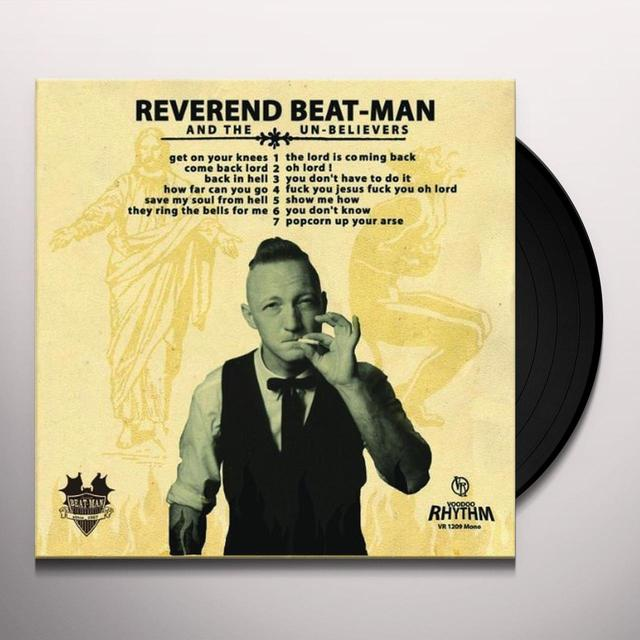 REVEREND BEAT-MAN & UN-BELIEVERS GET ON YOUR KNEES Vinyl Record - w/CD
