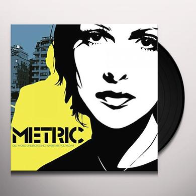 Metric OLD WORLD UNDERGROUND WHERE ARE YOU NOW? Vinyl Record