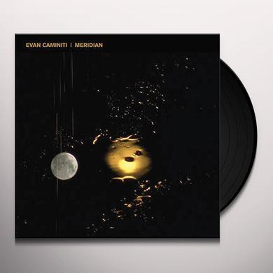 Evan Caminiti MERIDIAN Vinyl Record - Digital Download Included