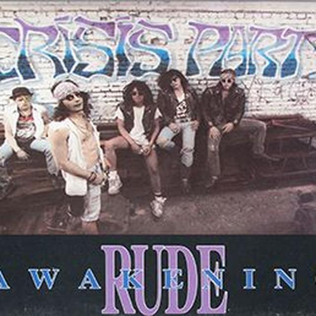 CRISIS PARTY RUDE AWAKENING Vinyl Record