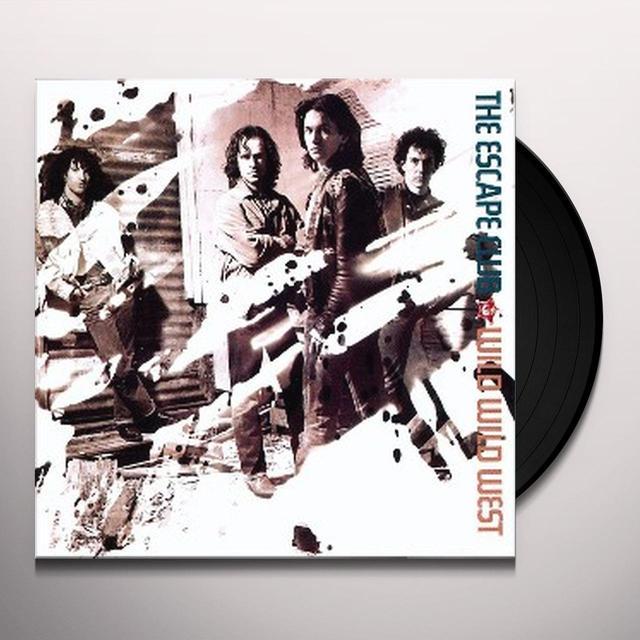 Escape Club WILD WILD WEST Vinyl Record
