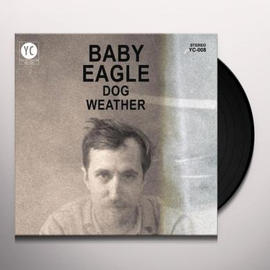 Baby Eagle DOG WEATHER Vinyl Record - Digital Download Included