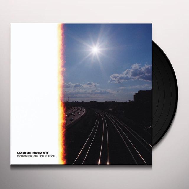 Marine Dreams CORNER OF THE EYE Vinyl Record