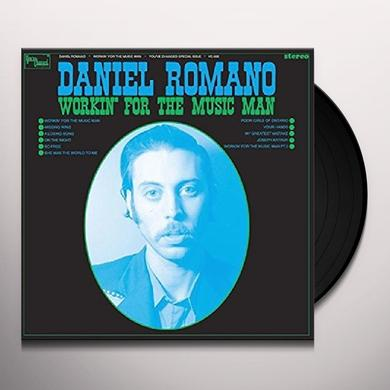 Daniel Romano WORKIN FOR THE MUSIC MAN Vinyl Record - 180 Gram Pressing, Digital Download Included
