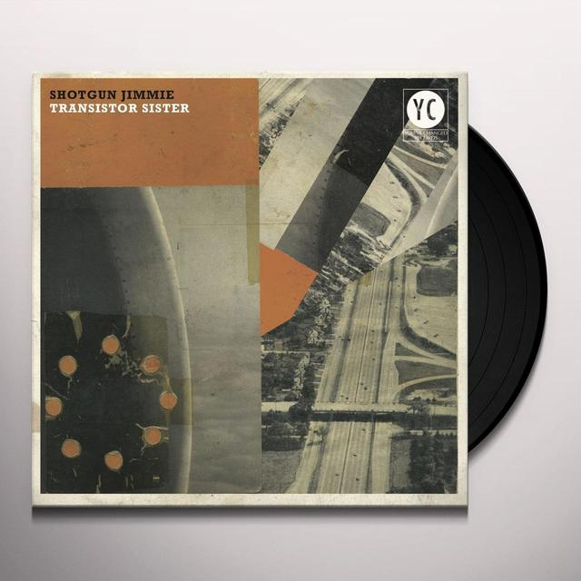 Shotgun Jimmie TRANSISTOR SISTER Vinyl Record - Digital Download Included