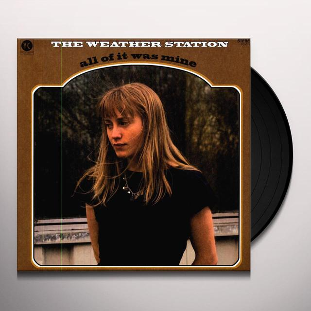 Weather Station ALL OF IT WAS MINE Vinyl Record - Digital Download Included