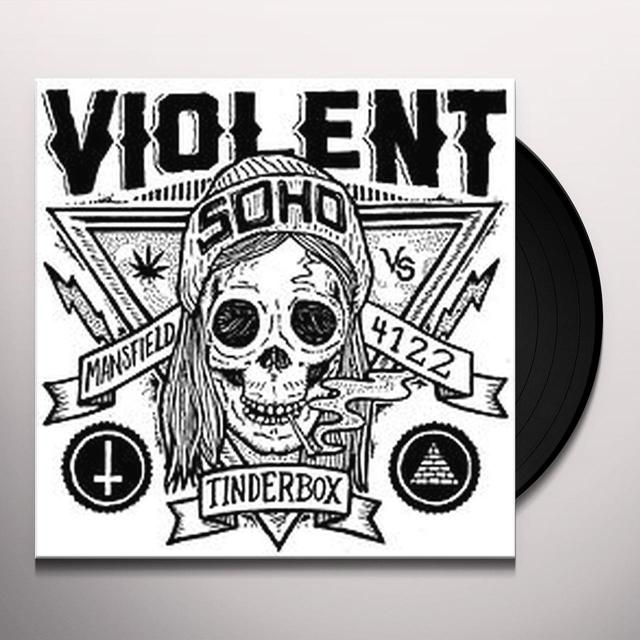 Violent Soho TINDERBOX / NEIGHBOUR NEIGHBOUR Vinyl Record