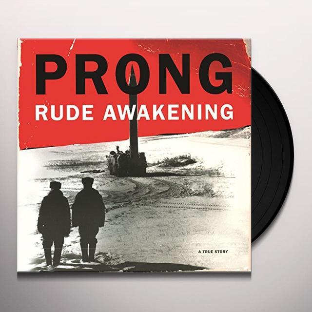 Prong RUDE AWAKENING Vinyl Record - Holland Import