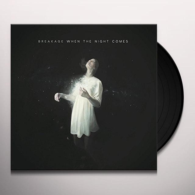 Breakage WHEN THE NIGHT COMES Vinyl Record - Canada Import