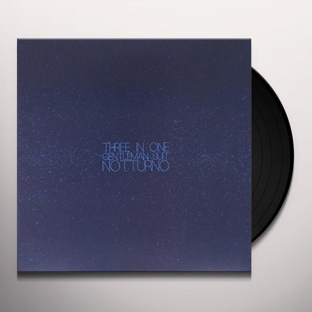THREE IN ONE GENTLEMAN SUIT NOTTURNO Vinyl Record - Italy Import