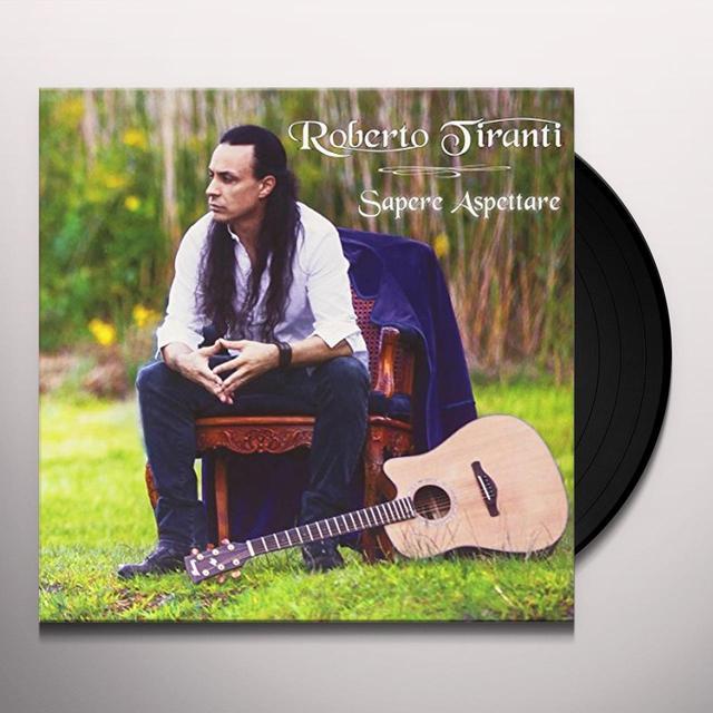 Roberto Tiranti SAPERE ASPETTARE Vinyl Record - Italy Import