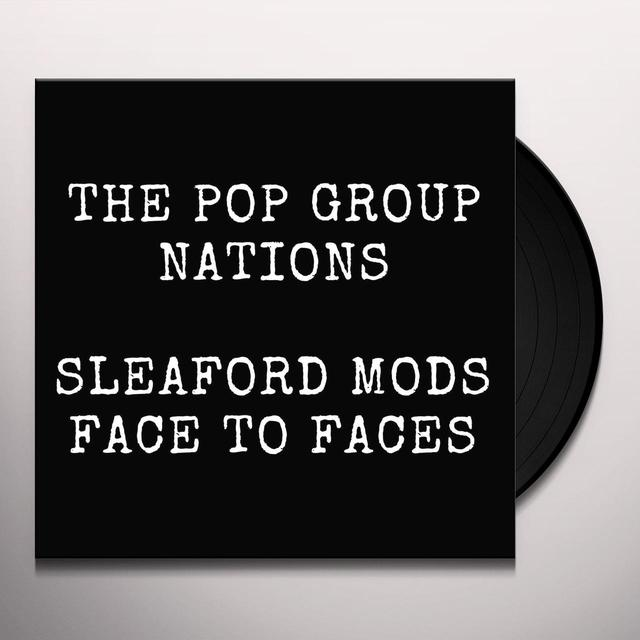 POP GROUP / SLEAFORD MODS NATIONS / FACE TO FACES Vinyl Record - UK Release