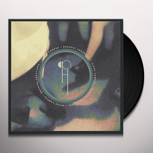 Hippo Campus BASHFUL CREATURES (EP) Vinyl Record - UK Import