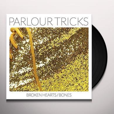 Parlour Tricks BROKEN HEARTS / BONES Vinyl Record - Digital Download Included