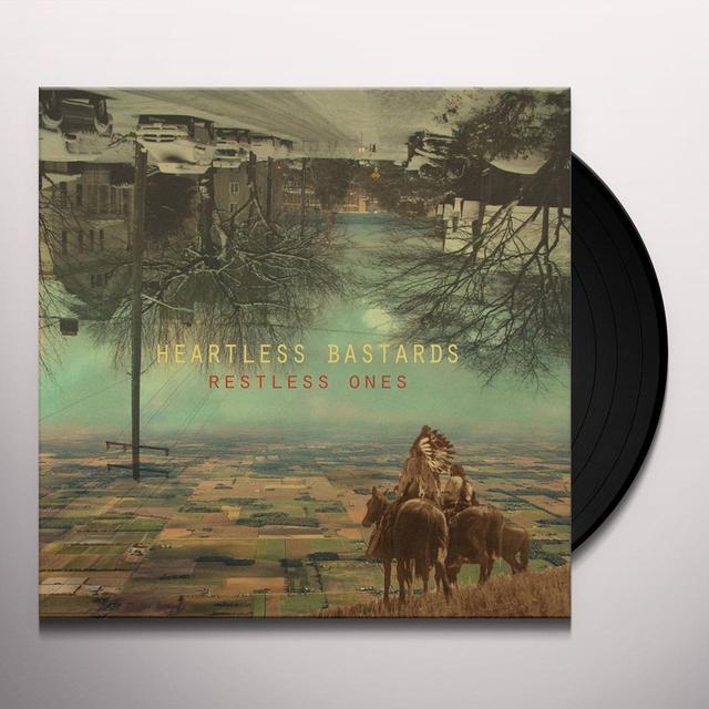 Heartless Bastards RESTLESS ONES Vinyl Record