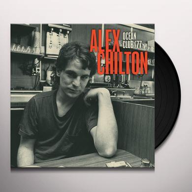 Alex Chilton LIVE AT THE OCEAN CLUB '77 Vinyl Record