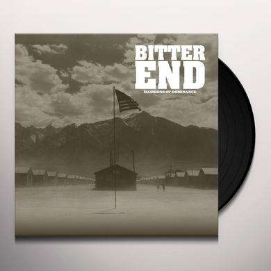 Bitter End ILLUSIONS OF DIMINANCE Vinyl Record