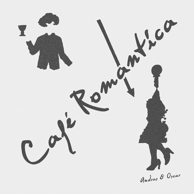 ANDRAS & OSCAR CAFE ROMANTICA Vinyl Record