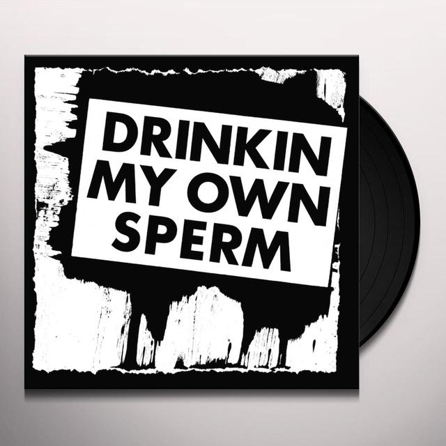 Alvaro Pena-Rojas DRINKIN MY OWN SPERM Vinyl Record