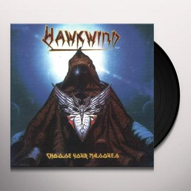 Hawkwind CHOOSE YOUR MASQUES Vinyl Record - Gatefold Sleeve