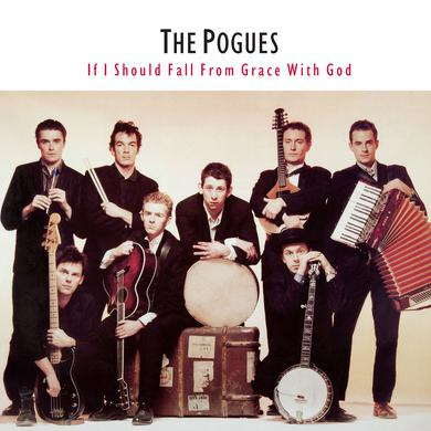 Pogues IF I SHOULD FALL FROM GRACE WITH GOD Vinyl Record