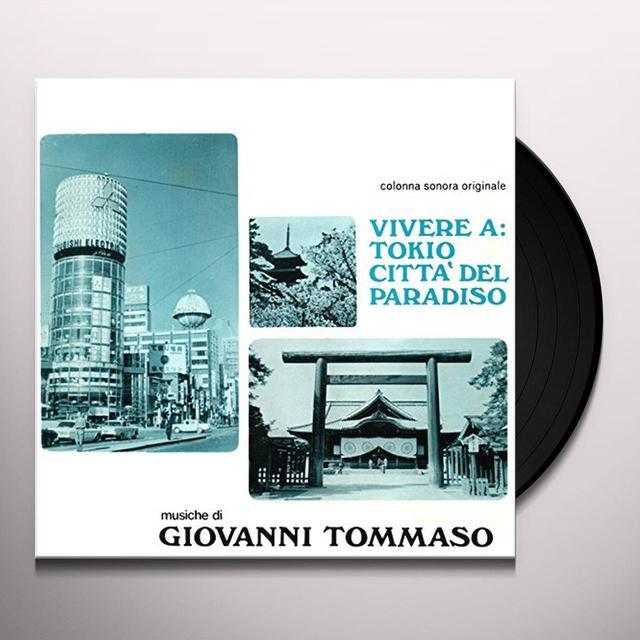 Giovanni Tommaso VIVERE A TOKIO: CITTA' DEL PARADISO Vinyl Record