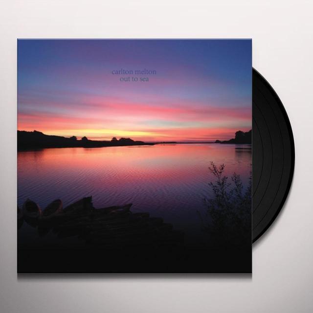 Carlton Melton OUT TO SEA Vinyl Record - w/CD
