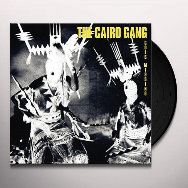 The Cairo Gang GOES MISSING Vinyl Record