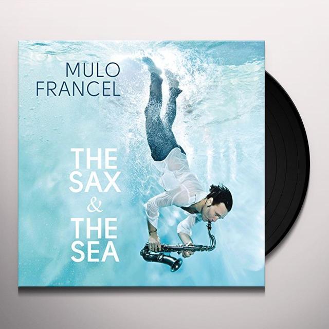 Mulo Francel SAX & THE SEA Vinyl Record