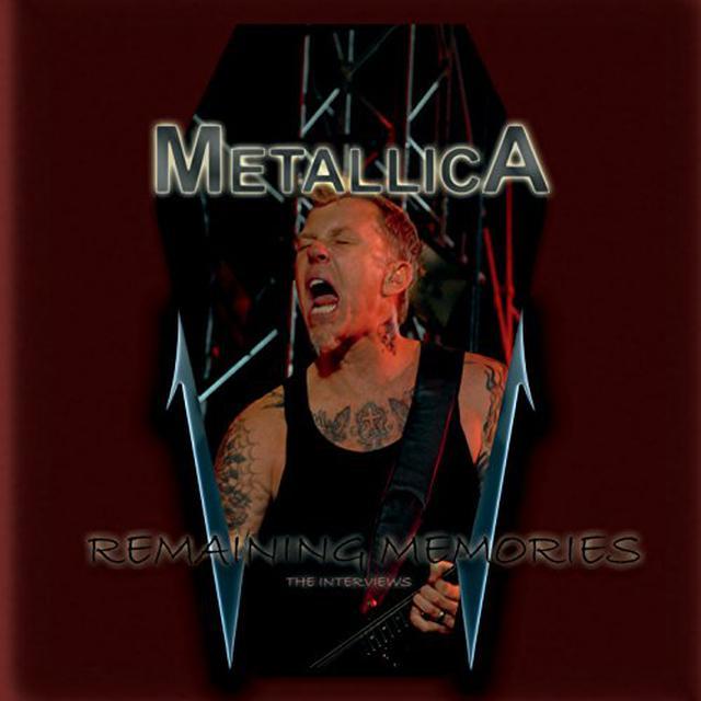 Metallica REMAINING MEMORIES: THE INTERVIEWS CD
