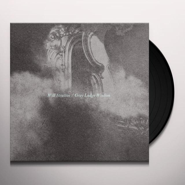 Will Stratton GRAY LODGE WISDOM Vinyl Record