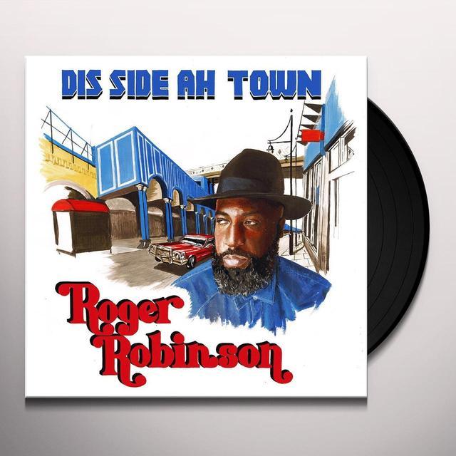Roger Robinson DIS SIDE AH TOWN Vinyl Record - UK Import