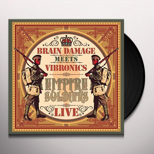 BRAIN DAMAGE MEETS VIBRONICS EMPIRE SOLDIERS LIVE Vinyl Record
