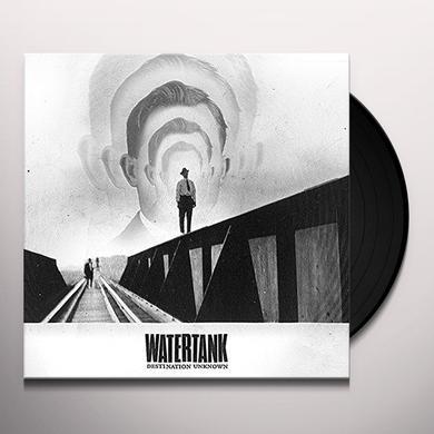 WATERTANK DESTINATION UNKNOWN Vinyl Record
