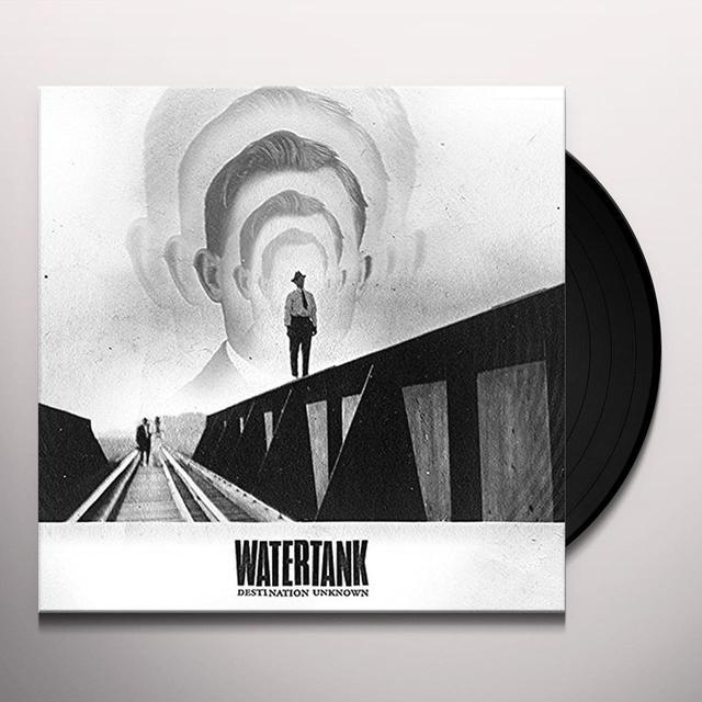 WATERTANK DESTINATION UNKNOWN Vinyl Record - UK Import