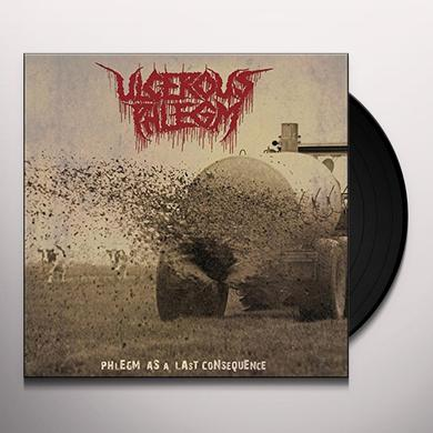 ULCEROUS PHLEGM PHLEGM AS A LAST CONSEQUENCE Vinyl Record - UK Import