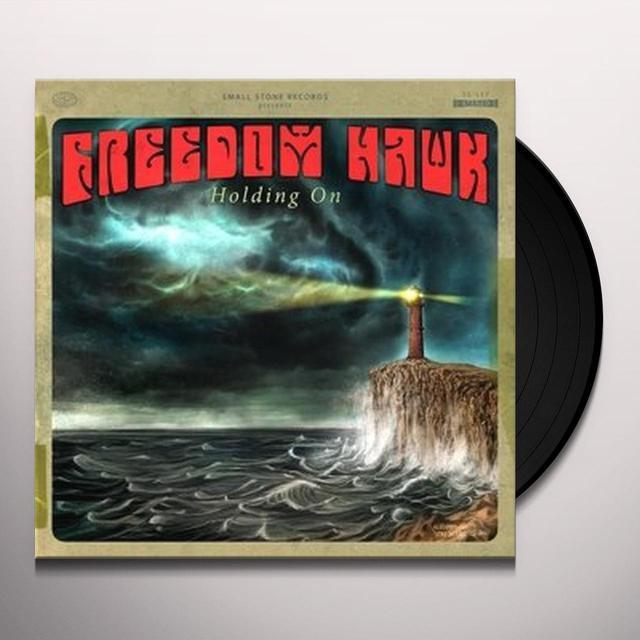 Freedom Hawk HOLDING ON Vinyl Record - UK Import
