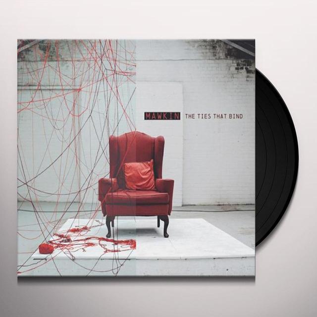 MAWKIN TIES THAT BIND Vinyl Record - UK Import