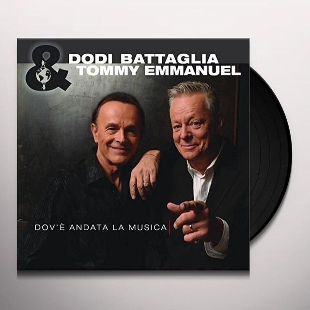 Dodi Battaglia / Tommy Emmanuel DOVE ANDATA LA MUSICA Vinyl Record - Italy Release