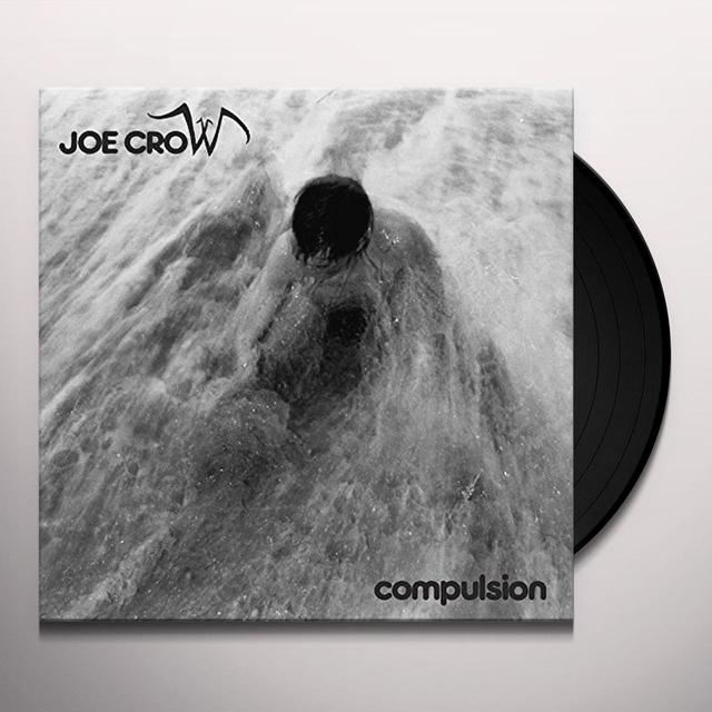 Joe Crow COMPULSION Vinyl Record