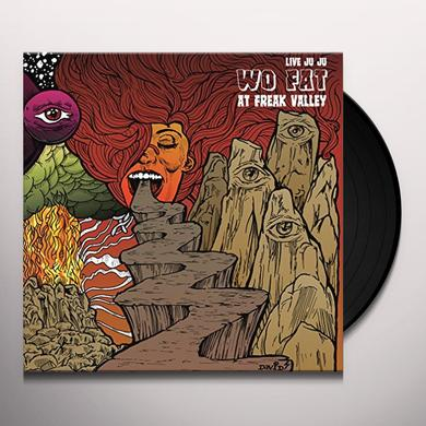 LIVE JUJU: WO FAT AT FREAK VALLEY Vinyl Record