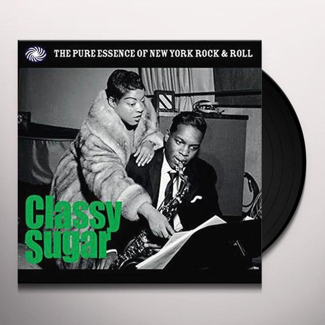 CLASSY SUGAR: PURE ESSENCE OF / VARIOUS (UK) CLASSY SUGAR: PURE ESSENCE OF / VARIOUS Vinyl Record - UK Release