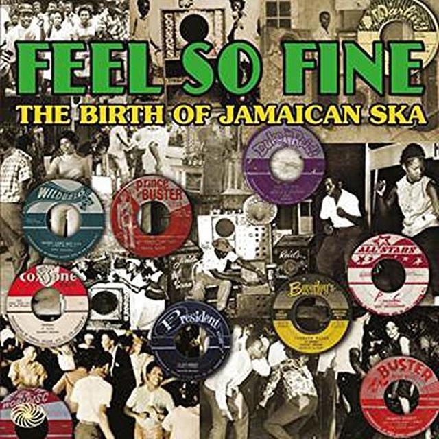 FEEL SO FINE: BIRTH OF JAMAICAN SKA / VARIOUS