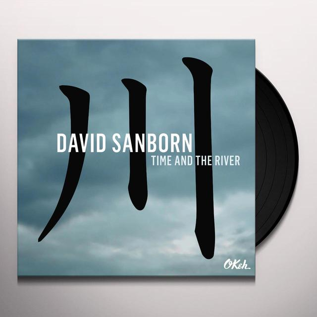 David Sanborn TIME & THE RIVER Vinyl Record - Holland Import