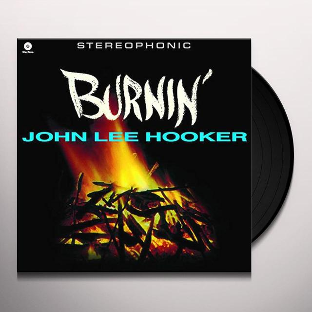 John Lee Hooker BURNIN' Vinyl Record - Spain Release