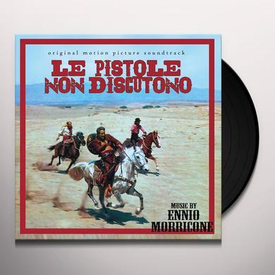 LE PISTOLE NON DISCUTONO / O.S.T. (ITA) LE PISTOLE NON DISCUTONO / O.S.T. Vinyl Record - Italy Release
