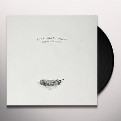 RIPTIDE MOVEMENT GETTING THROUGH Vinyl Record