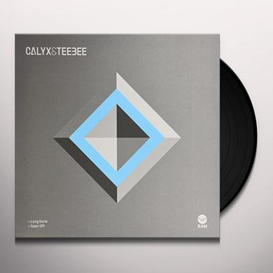 Calyx & Teebee LONG GONE / SAWN OFF Vinyl Record - UK Import